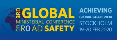 In 2020, the third global ministerial conference on road safety will be held in Stockholm, Sweden.