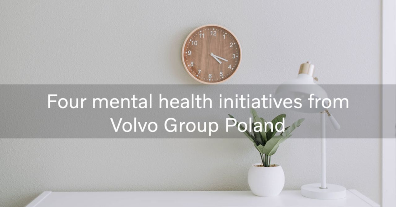 How Volvo Group Poland boosts mental health in the workplace