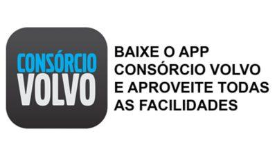 BAIXE O APP CONSÓRCIO VOLVO E APROVEITE TODAS AS FACILIDADES
