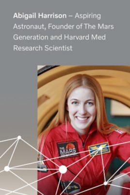 Abigail Harrison, aspiring astronaut and Harvard med research scientist