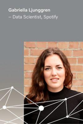 Gabriella Ljunggren, Data Scientist at Spotify