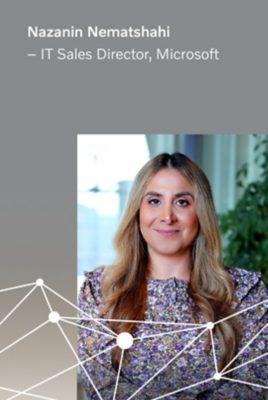 Nazanin Nematshahi, IT Sales Director at Microsoft